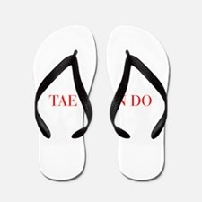 I love Tae Kwon Do-Bau red 500 Flip Flops