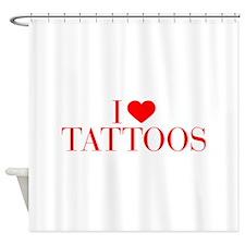 I love Tattoos-Bau red 500 Shower Curtain
