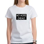 'No More Chemo' Women's T-Shirt
