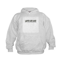 'Laughter Cures Cancer, Plus...' Hoodie