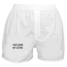 'I Have Cancer, Not Cooties' Boxer Shorts