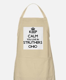 Keep calm you live in Struthers Ohio Apron