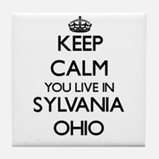 Keep calm you live in Sylvania Ohio Tile Coaster