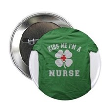 "KISS ME IM A NURSE 2.25"" Button"