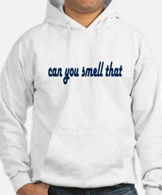 Can You Smell That Fart Hoodie