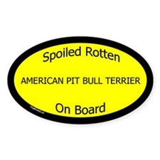 Spoiled American Pit Bull Terrier Oval Decal