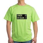 'Cancer:0 My Colon:1' Green T-Shirt