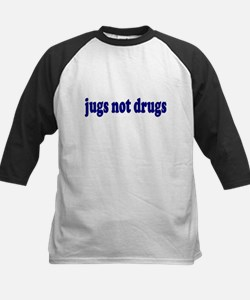 Jugs Not Drugs (Breast) Tee