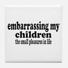 Embarrassing My Children Tile Coaster