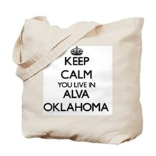 Keep calm you live in Alva Oklahoma Tote Bag