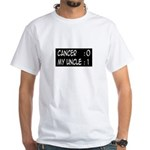 'Cancer: 0 My Uncle: 1' White T-Shirt
