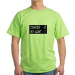 'Cancer:0 My Aunt:1' Green T-Shirt