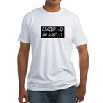 'Cancer:0 My Aunt:1' Fitted T-Shirt