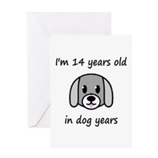2 dog years 2 - 2 Greeting Cards