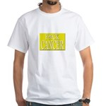 'F*CK CANCER' White T-Shirt