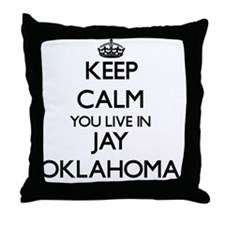 Keep calm you live in Jay Oklahoma Throw Pillow