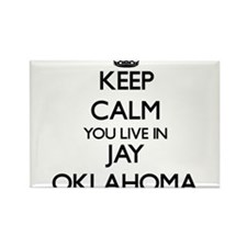 Keep calm you live in Jay Oklahoma Magnets