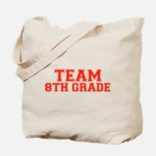 Team 8th Grade Tote Bag