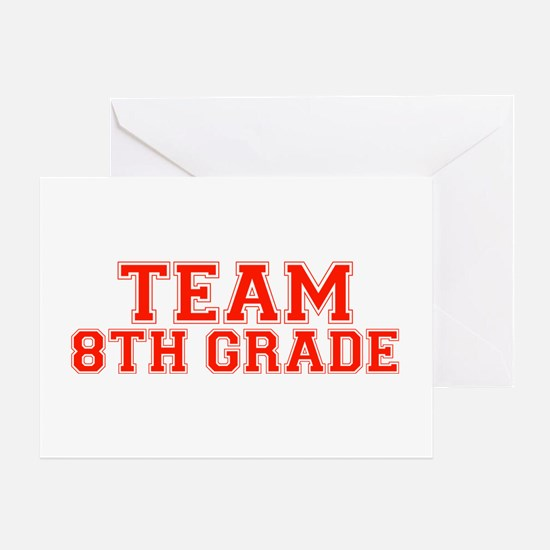 Team 8th Grade Greeting Card