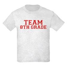 Team 8th Grade T-Shirt