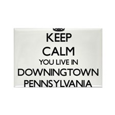 Keep calm you live in Downingtown Pennsylv Magnets