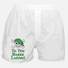 Irish Pirate - To The Barrr Laddie! Boxer Shorts