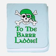 Irish Pirate - To The Barrr Laddie! baby blanket