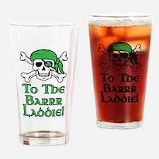 Irish Pirate - To The Barrr Laddie! Drinking Glass