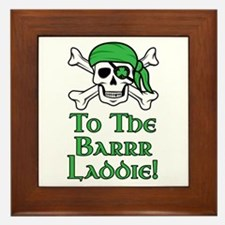 Irish Pirate - To The Barrr Laddie! Framed Tile