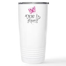 Due in April Maternity Travel Mug