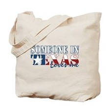 Someone in Texas Tote Bag