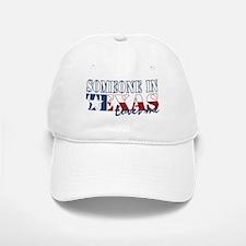 Someone in Texas Baseball Baseball Cap