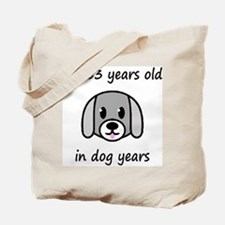 9 dog years 2 Tote Bag