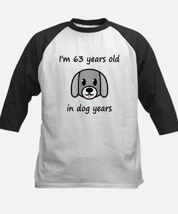 9 dog years 2 Baseball Jersey