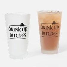 Drink Up Bitches - Shamrock (Black) Drinking Glass