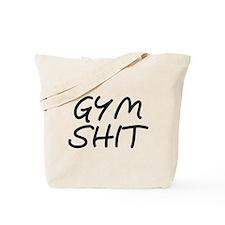 Gym Shit Tote Bag