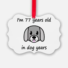 11 dog years 2 - 2 Ornament