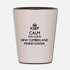 Keep calm you live in New Cumberland Pe Shot Glass