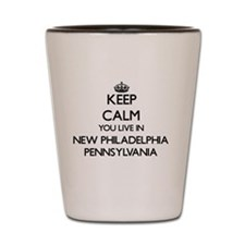 Keep calm you live in New Philadelphia Shot Glass