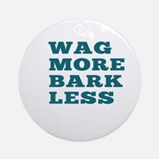 Wag More Bark Less Ornament (Round)