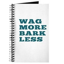 Wag More Bark Less Journal