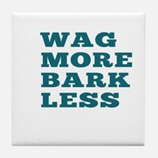 Wag More Bark Less Tile Coaster
