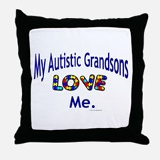 My Autistic Grandsons Love Me Throw Pillow