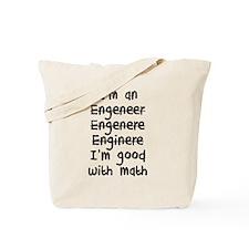 I'm An Engineer I'm Good At Math Tote Bag
