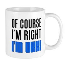 I'm Right Ukki Drinkware Mugs