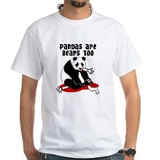 Pandas are Bears Too Funny Shirt