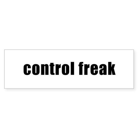 Control Freak Bumper Sticker