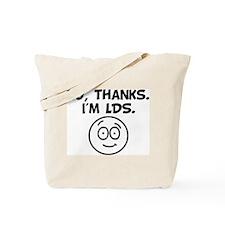 No thanks. I'm LDS. Tote Bag