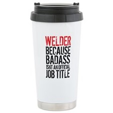 Funny Weld Travel Mug