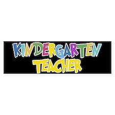 Kindergarten Teacher - Bumper Bumper Sticker